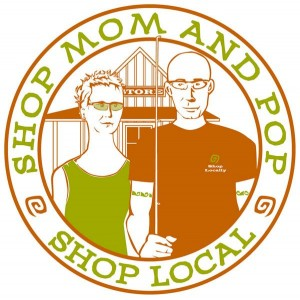 Shop small local mom and pop businesses