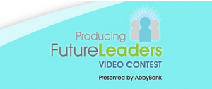 AbbyBank Producing Future Leaders Video Contest