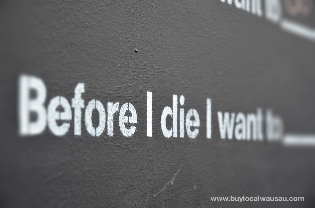 "Share your bucket list items on the ""Before I Die…"" Wall"